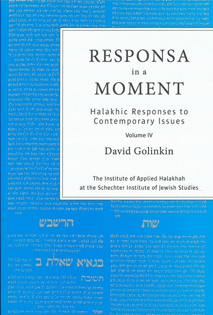 Responsa in a Moment IV / David Golinkin