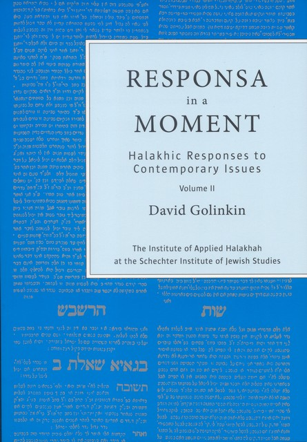 Responsa in a Moment II / David Golinkin
