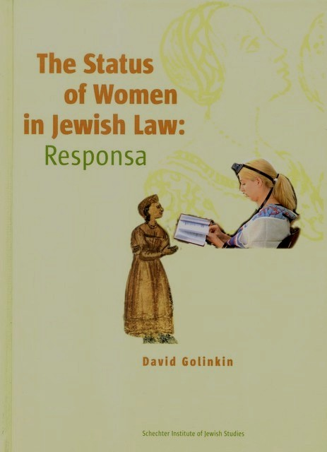 The Status of Women in Jewish Law: Responsa (Eng.) / David Golinkin